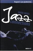 Picture of Davor Hrvoj  : Jazz Connections - Razgovori s jazz glazbenicima
