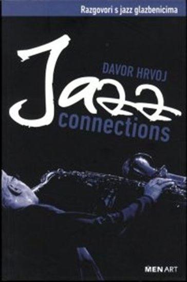 Picture of Davor Hrvoj  : Jazz Connections - Razgovori s jazz glazbenicima