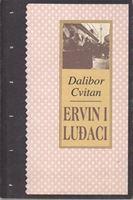 Picture of Dalibor Cvitan: Ervin i luđaci