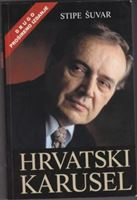 Picture of Stipe Šuvar: Hrvatski karusel
