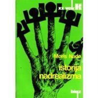 Picture of Maurice Nadeau: Istorija nadrealizma