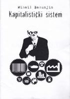 Picture of Mihail Bakunjin: Kapitalistički sistem