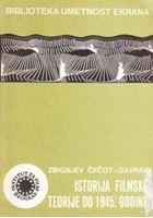 Picture of Zbignjev Čečot Gavrak: Istorija filmske teorije do 1945. godine