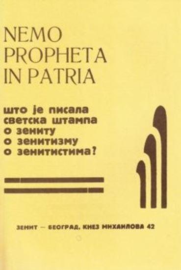 Picture of Ljubomir Micić, urednik: Zenit - Nemo propetha in patria