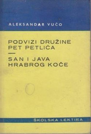 Picture of Aleksandar Vučo: Podvizi družine Pet petlića