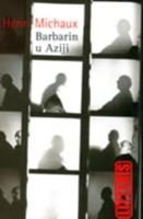 Picture of Henri Michaux: Barbarin u Aziji
