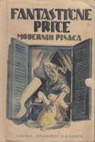Picture of Milivoj Uzelac, naslovnica: Fantasticne price modernih pisaca