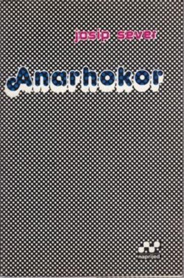 Picture of Josip Sever: Anarhokor