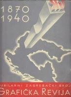 Picture of Jubilarni zagrebački broj  1870-1940: Grafička revija