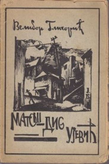 Picture of Velibor Gligoric : Matos Dis Ujevic