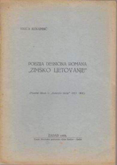 Picture of Nikica Kolumbić: Poezija Desničina romana Zimsko ljetovanje