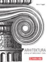 Picture of Boris Magas: Arhitektura, pristup arhitektonskom djelu