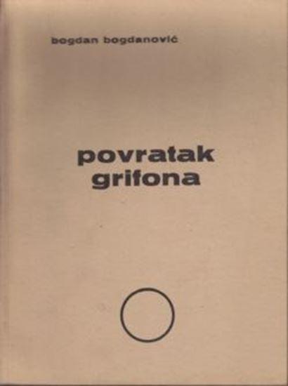 Picture of Bogdan Bogdanović: Povratak Grifona