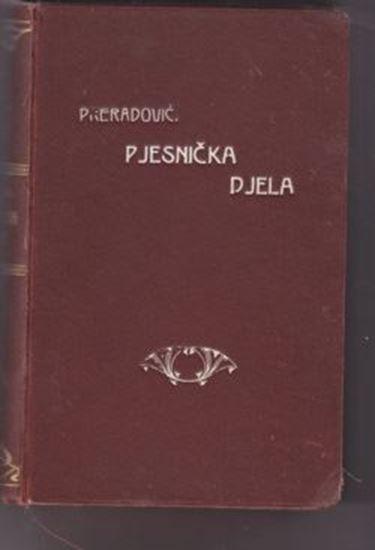 Picture of Petar Preradovic: Pjesnicka djela