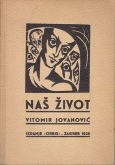 Picture of Viktor Rosenzweig /Vitomir Jovanović: Naš život, naslovnica Roman Petrović