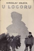 Picture of Miroslav Krleza: U logoru / Vucjak