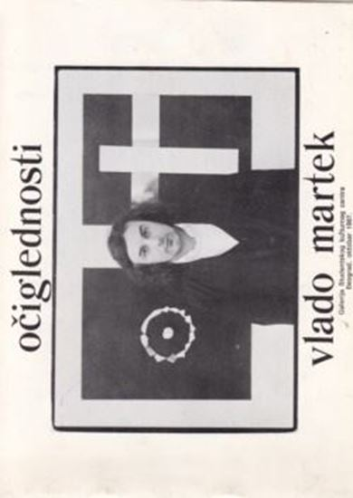 Picture of Vlado Martek: Očiglednosti