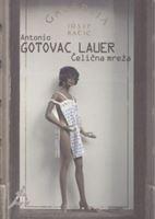Picture of Antonio Gotovac Lauer / Tomslav Gotovac: Celicna mreza