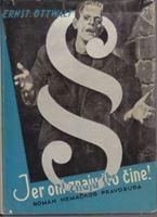 Picture of Ernst Ottwalt: Jer oni znaju što čine/roman nemačkog pravosuđa