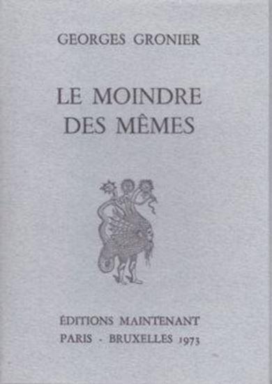 Picture of Georges Gronier: Le moindre des mêmes