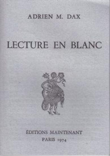 Picture of Adrien M. Dax: Lecture en blanc