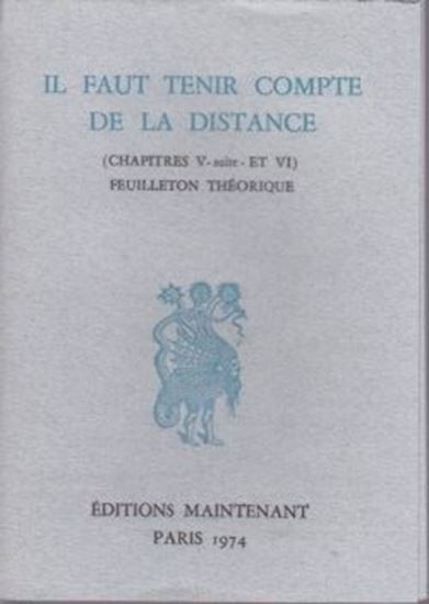 Picture of  Il faut tenir compte de la distance (chapitre V - suite-ET VI) feuilleton théorique,