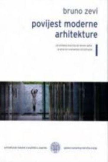 Picture of Bruno Zevi: Povijest moderne arhitekture 1