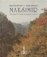 Picture of Olga Maruševski & Sonja Jurković: Maksimir - The Famed Coatian Landscaped Garden