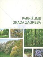 Picture of Slavko Matić & Igor Anić, urednici: Park-šume grada Zagreba