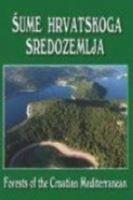 Picture of Skupina autora : Šume hrvatskog sredozemlja