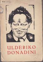 Picture of Ivan Nevistić: Ulderiko Donadini - Studija o književnom razlomku