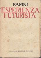 Picture of Giovanni Papini: L'esperienza futurista (1913-1914)