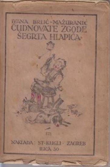Picture of Ivana Brlić-Mažuranić: Čudnovate zgode šegrta Hlapića