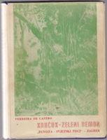 Picture of Ferreira de Castro: Kaučuk - zeleni demon