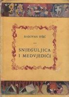 Picture of Radovan Ivšić: Snjeguljica i medvjedići