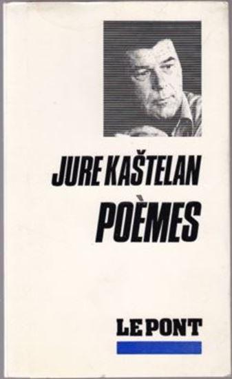 Picture of Jure Kastelan: Poemes
