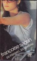 Picture of Francoise Sagan: Za mjesec, za godinu