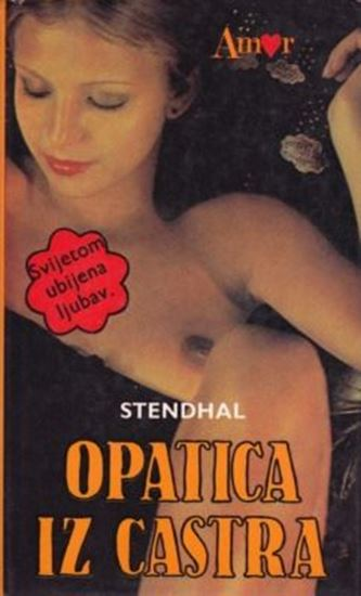 Picture of Stendhal: Opatica iz Castra