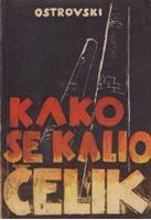 Picture of Nikolaj Ostrovski: Kako se kalio čelik