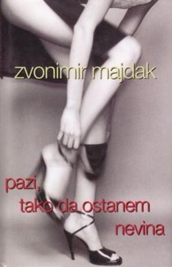 Picture of Zvonimir Majdak: Pazi, tako da ostanem nevina
