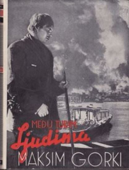 Picture of Maksim Gorki: Medu tudim ljudima