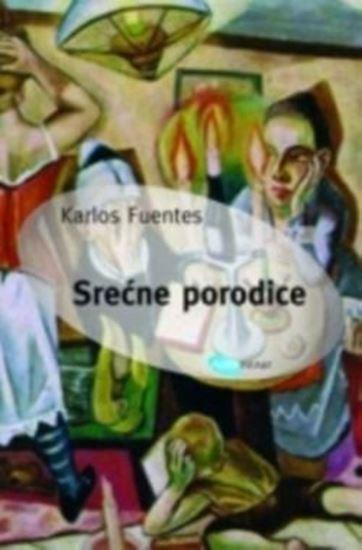 Picture of Carlos Fuentes: Srecne porodice