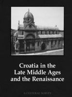 Picture of Croatia in the Late Middle Ages and the Renaissance