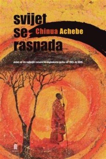 Picture of Chinua Achebe: Svijet se raspada