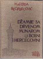 Picture of Madžida Bećirbegović: Džamije sa drvenim munarom u BiH