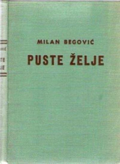 Picture of Milan Begovic: Puste zelje