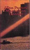 Picture of John Dos Passos: Manhattan Transfer