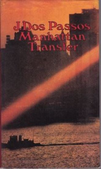 Picture of John Dos Passos: Manhattan Transfer