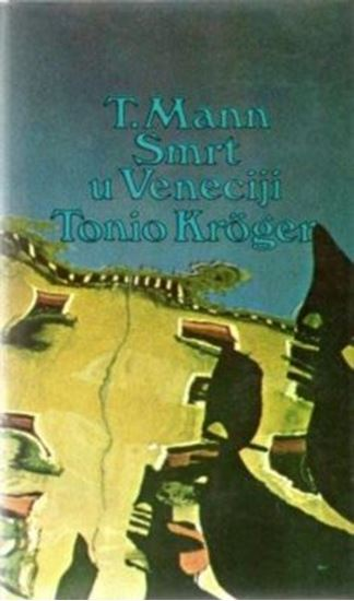 Picture of Thomas Mann: Smrt u Veneciji
