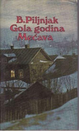 Picture of Boris Piljnjak: Gola godina ; Mecava